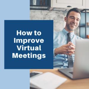 how to improve virtual meetings