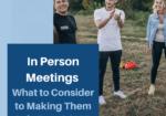 in person meetings