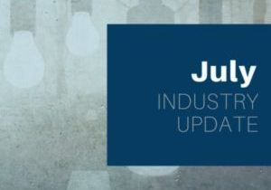 July Industry Update