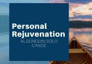 Personal Rejuvenation. Solo Canoe