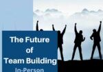 The-Future-of-Team-Building-Part-3-720x720px-